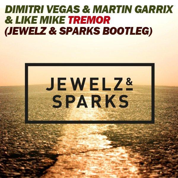 Tremor (Jewelz & Sparks Bootleg) [Free Download]