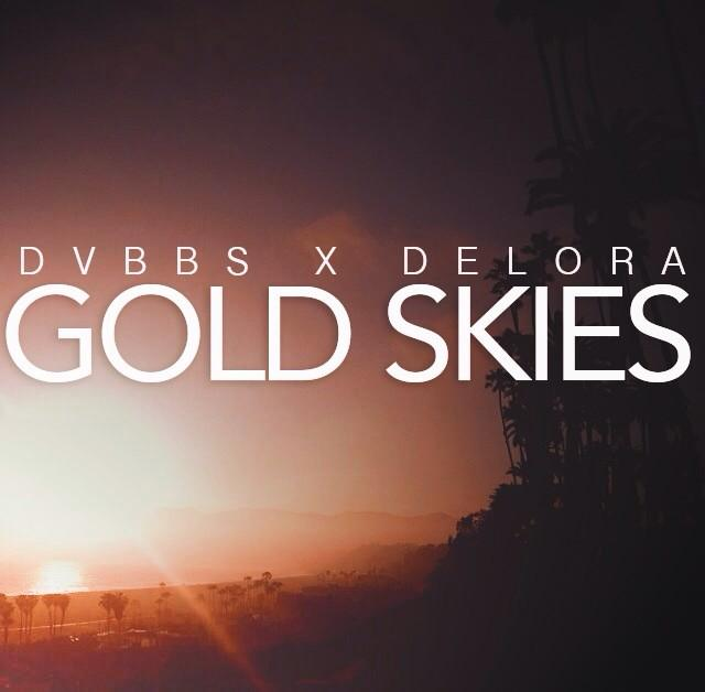 FREE DOWNLOAD – DVBBS X DELORA – Gold Skies (Acoustic Version)