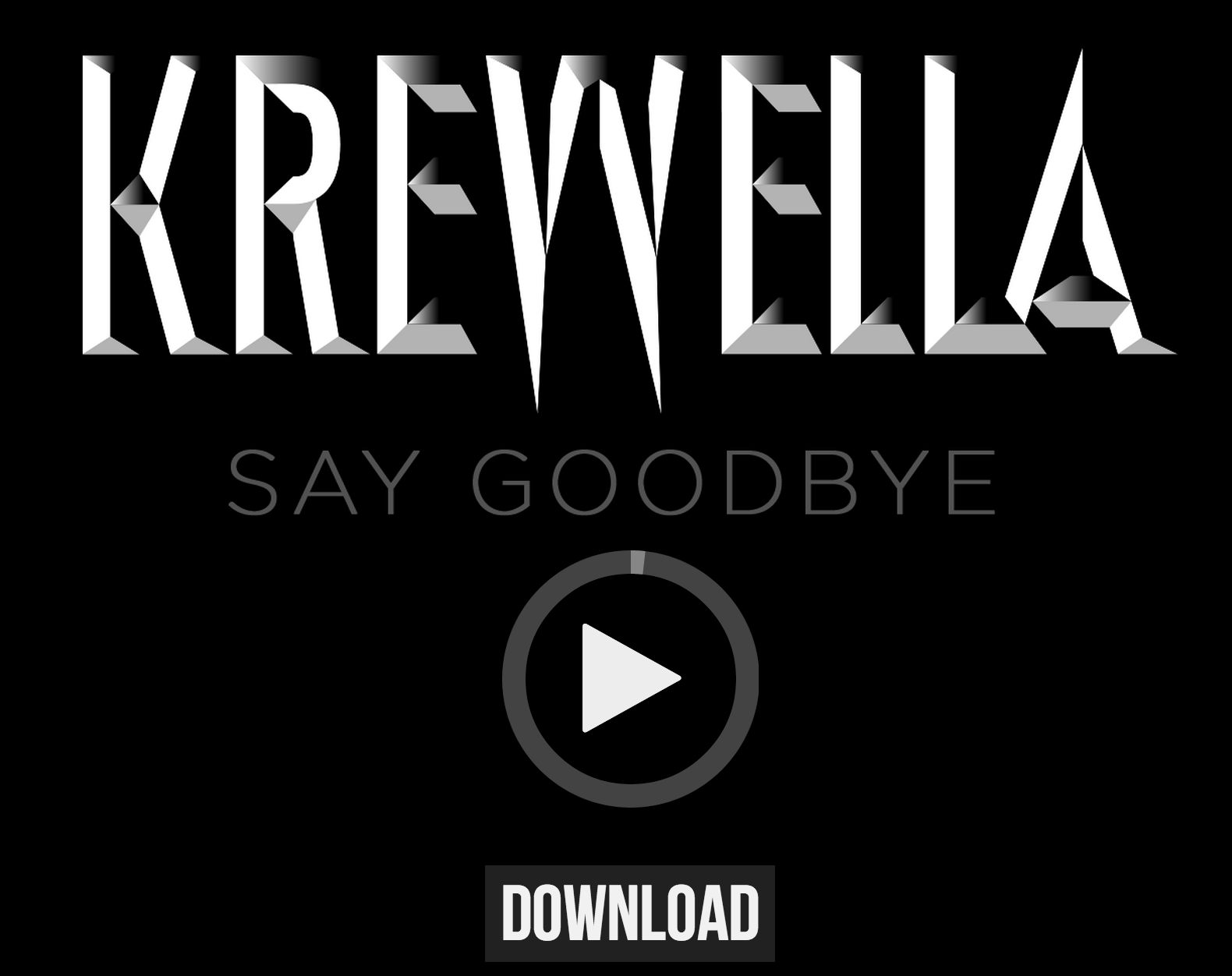 krewella say goodbye song free download