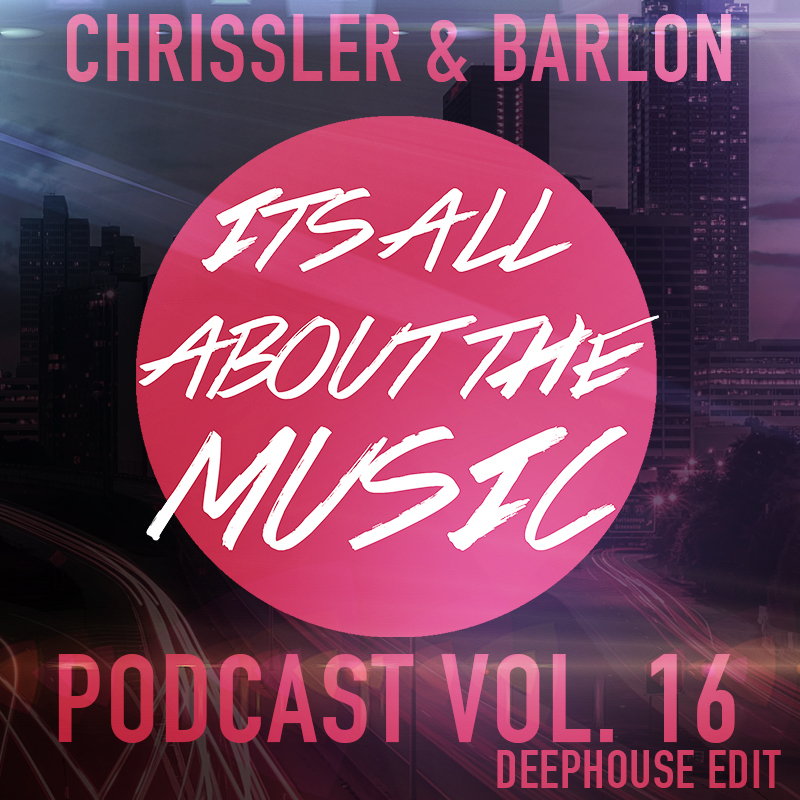 Podcast IAATM 16 Chrissler Barlon deephouse