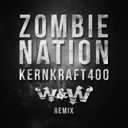 Kernkraft 400 (W&W Remix)