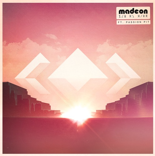Madeon feat. Passion Pit - Pay No Mind