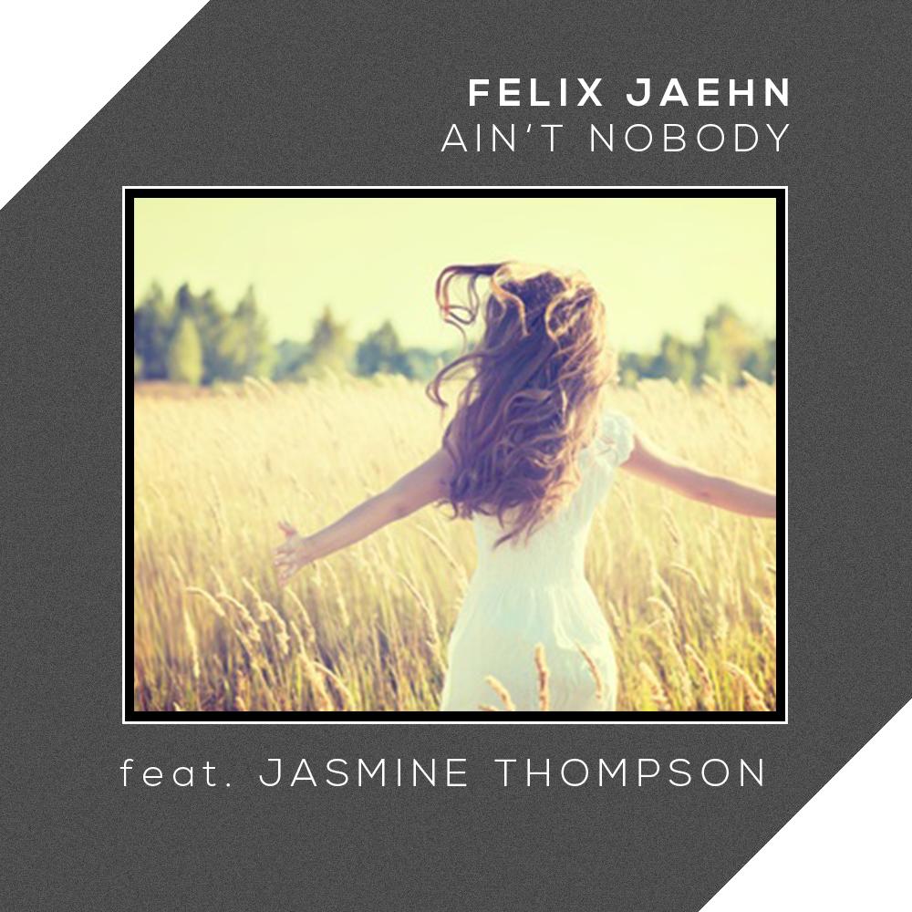 IAATM Track der Woche: Felix Jaehn ft. Jasmine Thompson – Ain't Nobody