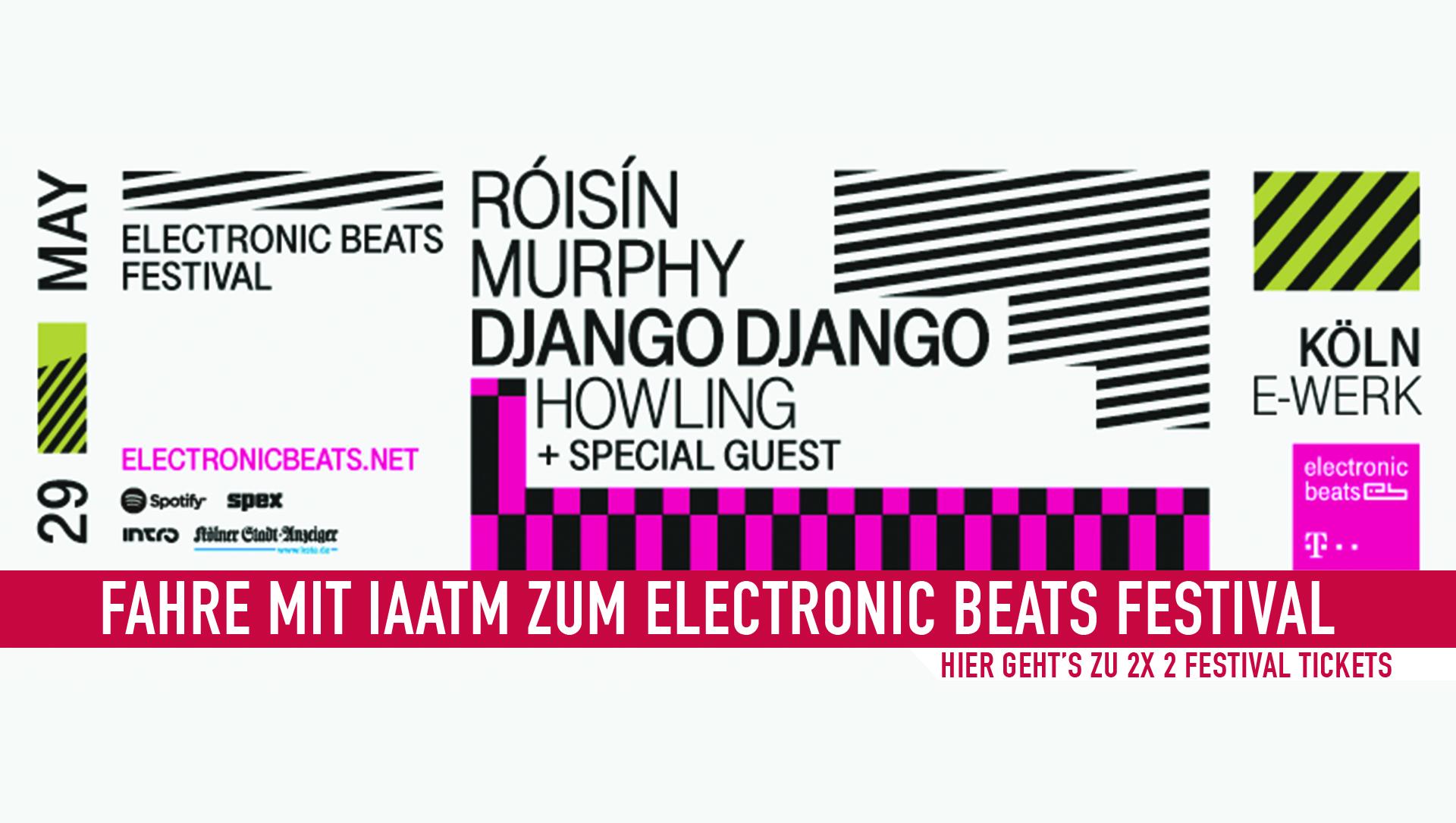 Gewinne 2x 2 Tickets für das Electronic Beats Festival (Köln)