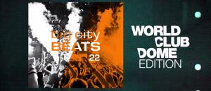 Bigcitybeats vol. 22 big city beats world club dome