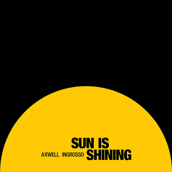 """Our Tits"" – Axwell ^ Ingrosso – Sun Is Shining (Lyrics)"