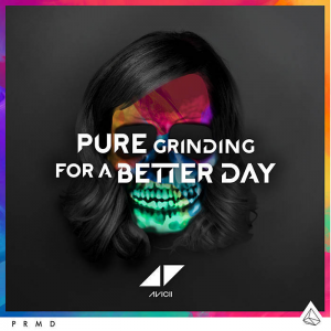 Avicii-Pure-Grinding-_-For-a-Better-Day-2015-700x700-300x300