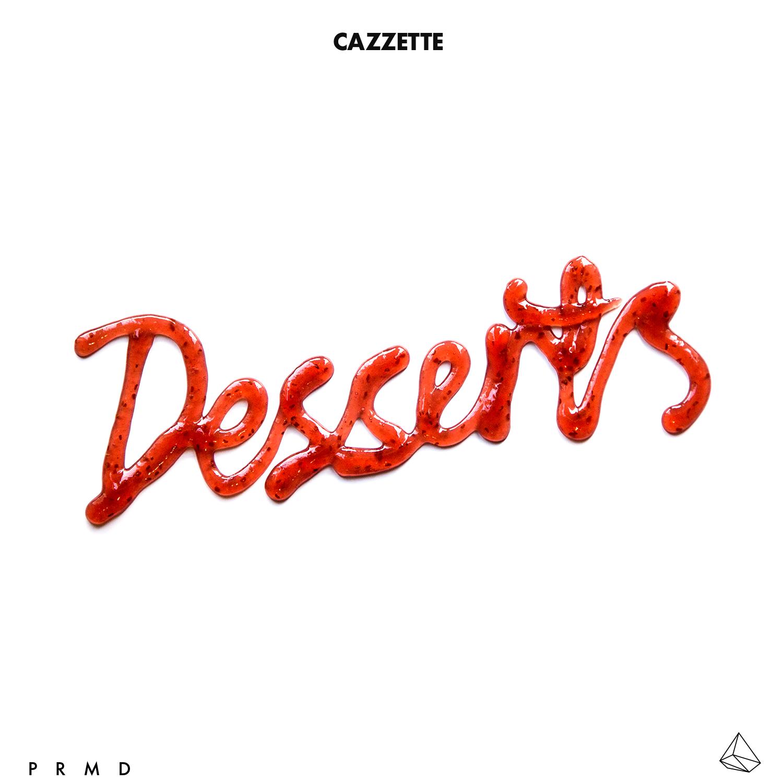 Cazzette – Desserts EP: Neues aus dem Avicii Lager!