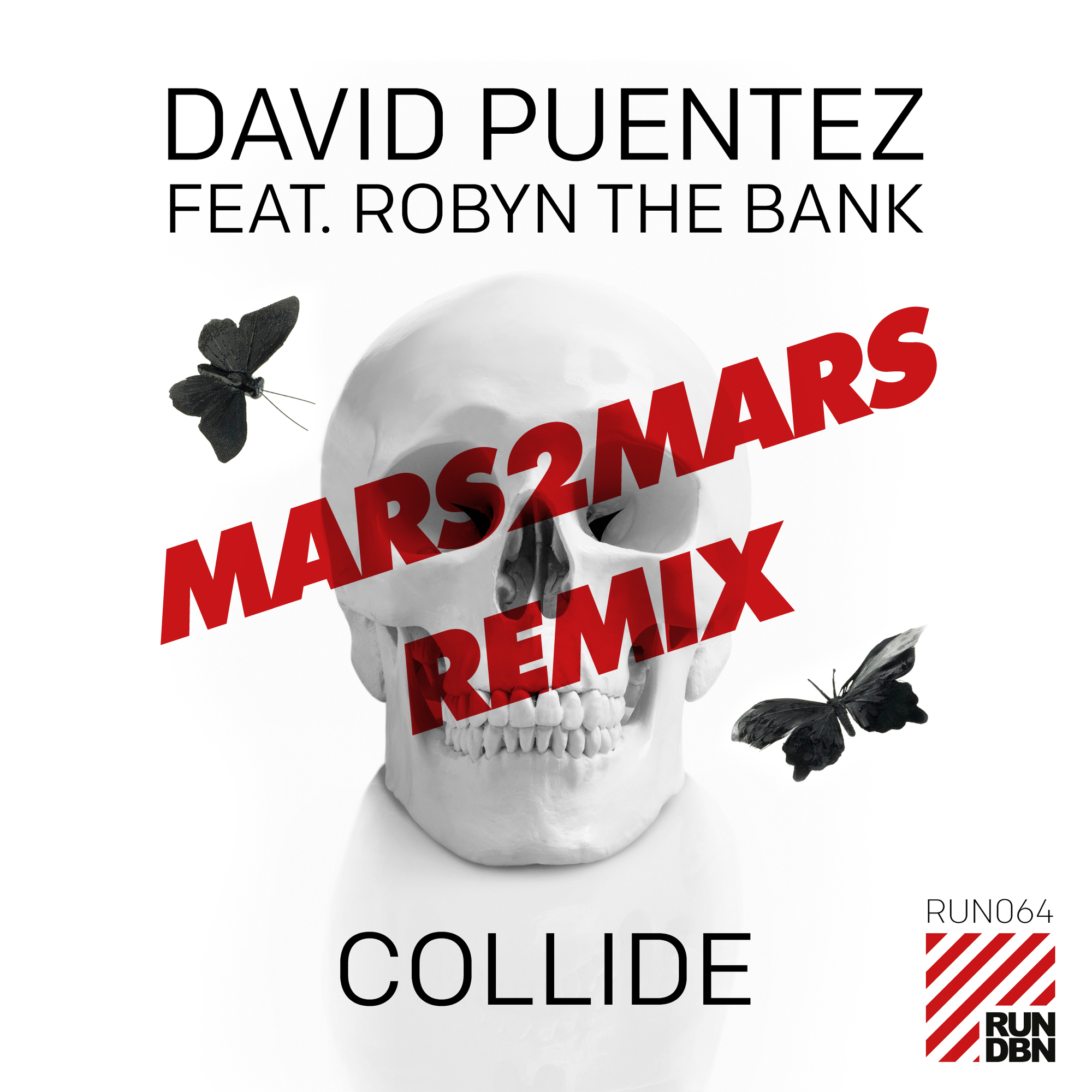 Run DBN Collide David Puentez Mars 2 Mars Remix