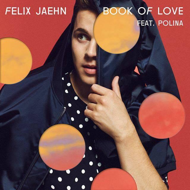 "Felix Jaehn released ""Book Of Love"" (feat. Polina)"