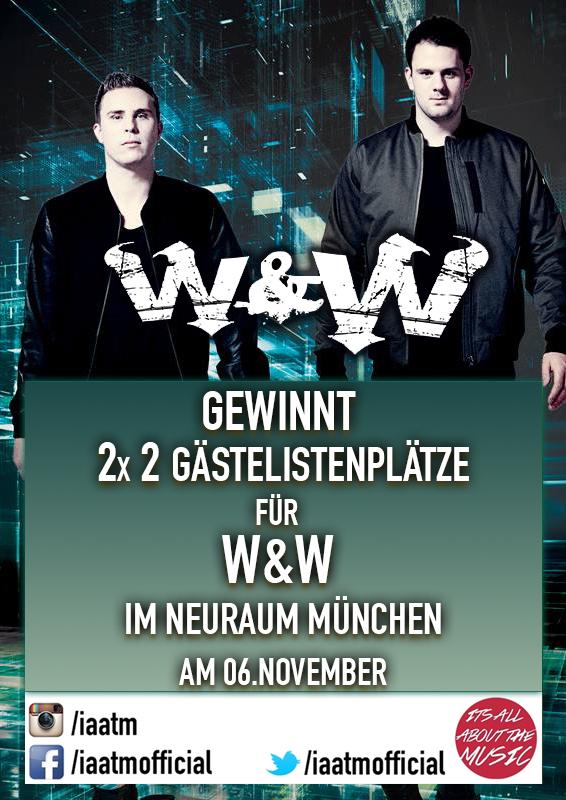 Gewinnspiel: 2x 2 Tickets für W&W im Neuraum München