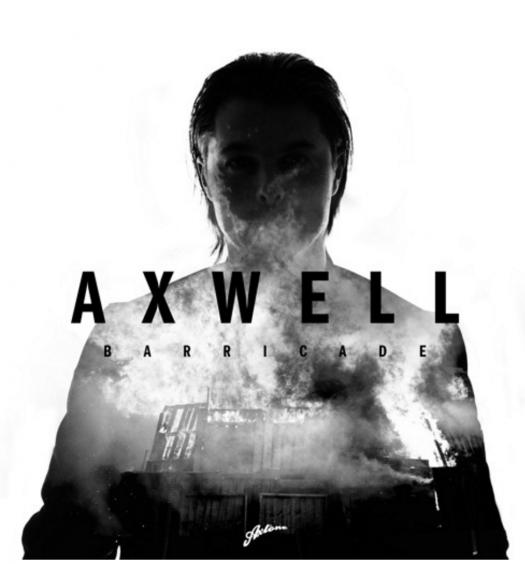 Axwell; Barricade