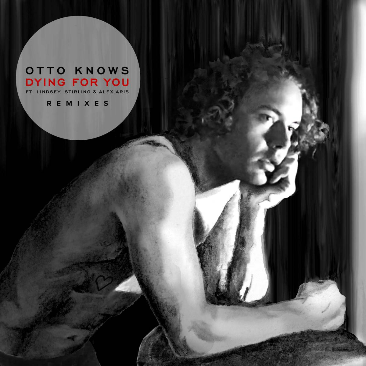 Otto Knows - Dying For You Remixes EP Cover