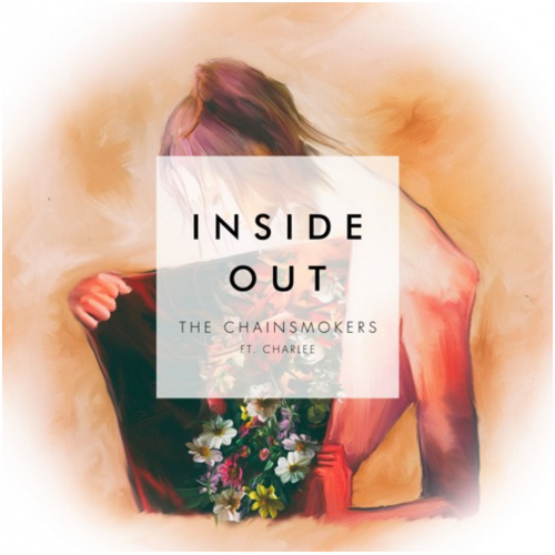 The Chainsmokers; Inside Out