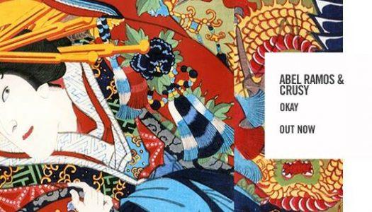 Abel Ramos & Crusy – Okay (Free Download) – Track der Woche