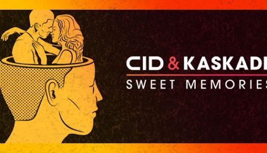 Kaskade & CID – Sweet Memories – Track der Woche