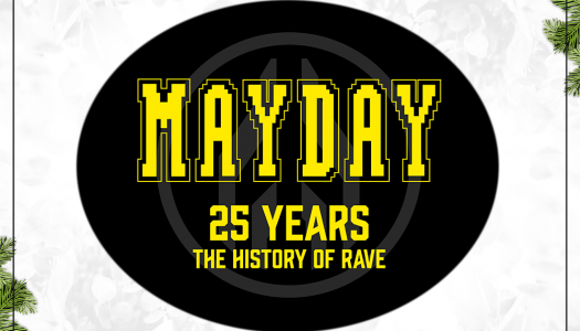 Türchen 18 – Mayday 2016 – 25 Years / The History Of Rave