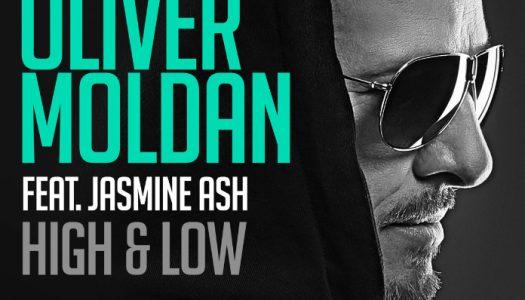 Oliver Moldan feat. Jasmine Ash – High & Low – Track der Woche