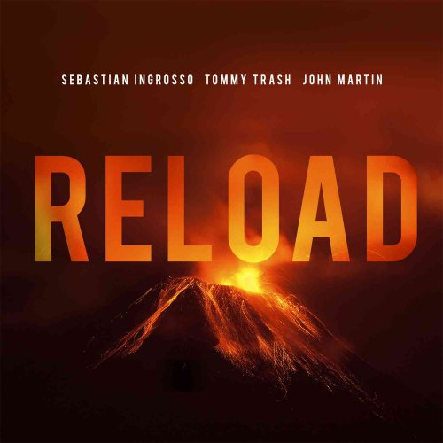 sebastian_ingrosso__tommy_trash__john_martin-reload best edm tracks