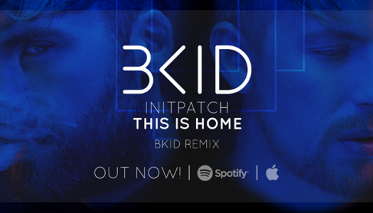 INITPATCH – This Is Home (BKID Remix) – Track der Woche